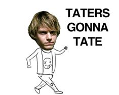 i'm tater <3 absolutely