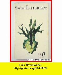 La Naus�e jean-paul sartre ,   ,  , ASIN: B001967QR4 , tutorials , pdf , ebook , torrent , downloads , rapidshare , filesonic , hotfile , megaupload , fileserve
