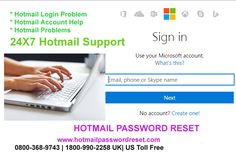 Hotmail Login Problem is one of the big issues on Hotmail account that can be occurred when you have logged in their account.To Know More About Hotmail Password Reset Visit:http://www.hotmailpasswordreset.com     Hotmail Password Reset is an online tech support company which provides the Hotmail Helpline services through remote access. http://www.hotmailpasswordreset.com