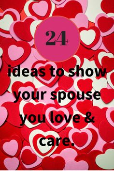 24 ways to show your spouse you love and care