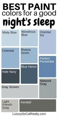 Paint Colors Bedroom//Bedroom Master//Bedroom Ideas//Bedroom Decor//Paint Color For Home//What are the best blue paint colors for a good night's sleep? by Joy Bender Luxury Real Estate Agent Compass San Diego REALTOR®️ paint colors Best Blue Paint Colors, Best Bedroom Colors, Paint Colors For Home, House Colors, Master Bedroom Color Ideas, Paint Ideas For Bedroom, Blue Grey Paint Color, Blue Master Bedroom, Blue Bedroom Decor