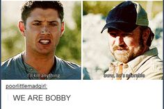 We are Bobby, Bobby is us.... Heh