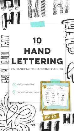 10 hand lettering enhancements anyone can do | video tutorial + free pdf cheat sheet: every-tuesday.com via @teelac