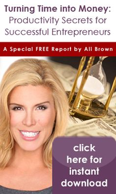 Free report - Ali Brown's Productivity Secrets for Successful Entrepreneurs. How to work smarter not harder