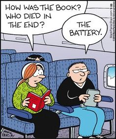 """Off the Mark (May/20/2015) """"How was the book? Who died in the end?"""" - """"The battery."""""""