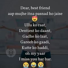 Meri jani meri rani meri tassu tabbu meri affi afsha😍😍😍😍😍😍😍ir just friend fajjiii 😂😂😉😉😍 Best Friend Quotes Funny, Besties Quotes, Funny Girl Quotes, Attitude Quotes, Life Quotes, Real Friendship Quotes, Friendship Shayari, Funny School Jokes, Reality Quotes