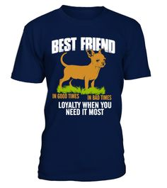 # [T Shirt]49-Chihuahua Best Friend Good B .  Hurry Up!!! Get yours now!!! Don't be late!!! Chihuahua Best Friend In Good Bad Times Loyalty When Need It MostTags: Bernese, Mountain, Dog, Shirt, Big, Brother, Dog, Shirt, Big, Dog, Shirts, Chihuahua, Chihuahua, Best, Friend, Chihuahua, Dog, Shirts, Chihuahua, Face, Shirt, Chihuahua, Shirt, Chihuahua, T, Shirt, Chihuahua, Tee, Shirt, Chihuahua, Tshirt, Dog, Lover, Shirts, Dog, Rescue, Shirt, Dog, Rescue, T, Shirt, Dog, Shirt, I, Love, Dogs…