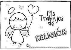 Portadas, religión,colegio, fin de curso, trabajos cole Religion Catolica, Conquistador, Catholic School, Cute Doodles, John Lennon, High School, Prayers, Lettering, Activities