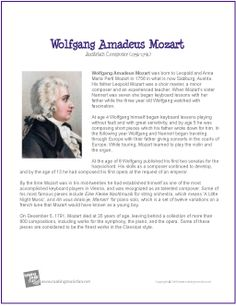 Wolfgang Amadeus Mozart | Printable Biography Beautiful Bio sheets on many composers. Links to music. Word searches ect.
