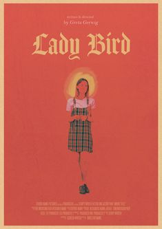A concept for the Lady Bird movie. Absolutely adored Saoirse Ronan in it and Greta Gerwig is a force to be reckoned with! Bedroom Wall Collage, Photo Wall Collage, Picture Wall, Poster S, Poster Wall, Poster Prints, Poster Collage, Bird Poster, Movie Prints