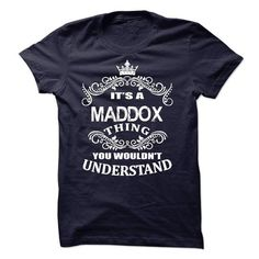 Its A Maddox T-Shirt - #appreciation gift #gift packaging. ACT QUICKLY => https://www.sunfrog.com/LifeStyle/Its-A-Maddox-T-Shirt.html?68278