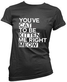 Cat Kitten Meow  Womens funny t shirt gift  by punktshirtsrock, $24.99
