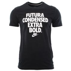 Nike Futura Condensed Extra Bold T by Urban Industry in black Tees, Tee Shirts, Pump It Up, Tee Shirt Designs, Nike, Cool T Shirts, My Style, Mens Tops, How To Wear