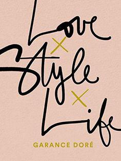 Love Life Style by Garance Doré
