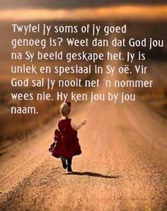 Jy is uniek Scripture Verses, Bible Verses Quotes, Wise Quotes, Inspirational Quotes, Qoutes, Afrikaanse Quotes, Faith In Love, Special Quotes, True Words