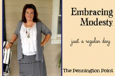Embracing Modesty -- just a regular day from The Pennington Point