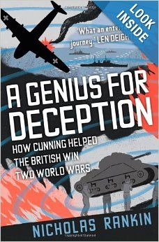 $17.50 A Genius for Deception: How Cunning Helped the British Win Two World Wars: Nicholas Rankin: 9780195387049: Amazon.com: Books In February 1942, intelligence officer Victor Jones erected 150 tents behind British lines in North Africa. http://www.amazon.com/Genius-Deception-Cunning-Helped-British/dp/019538704X/ref=aag_m_pw_dp?ie=UTF8&m=AO489IKKA6Q7J #AGeniusforDeception