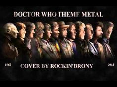 ▶ Doctor Who Theme - Metal Cover by Rockin'Brony - YouTube