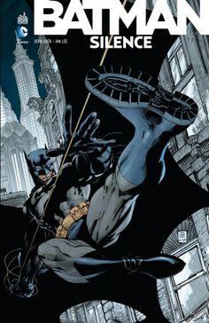 Batman : Silence de Jeph Loeb & Jim Lee