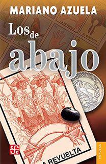 Mariano Azuela, médico mexicano, quien sirvió en los ejércitos de Villa, escribió una de las novelas más realistas, dramáticas y esclarecedoras del proceso revolucionario de 1910, la cual se emparenta por derecho propio con otras narraciones escritas por testigos y protagonistas de la lucha armada. $55.00