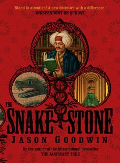 Snake Stone by Jason Goodwin Book Cover