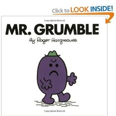 Mr. Grumble by: Roger Hargreaves