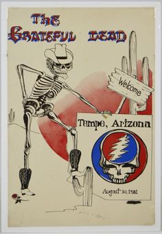 Grateful Dead original venue displayed and swiped 1981 Tempe, Arizona poster… Tour Posters, Band Posters, Music Posters, Grateful Dead Poster, Dead Images, Bon Scott, Memento Mori, Concert Posters, Cool Bands