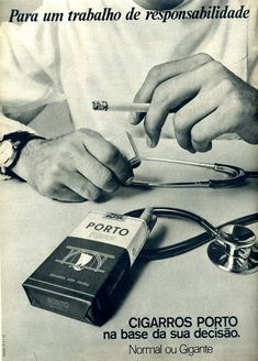 there was a time when smoking was super cool and recommended...ahahahahahah  http://meninarapaz.blogspot.pt/