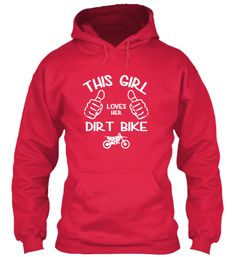 THIS GIRL LOVES HER DIRT BIKE - LIMITED!