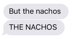 Hey, Nachos ARE really a thing!