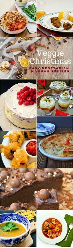 A guide to easy vegetarian and vegan Christmas recipes including starters, main, sides, sauces, desserts, sweet treats and drinks.