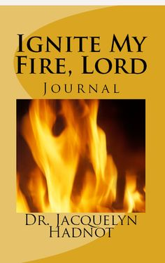 Ignite My Fire, Lord The Journal
