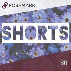 S H O R T S S  H O R T S Shorts