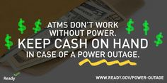 #HurricaneMatthew may cause power outages. Get #cash in case ATM's go down. More tips: http://ready.gov/power-outages