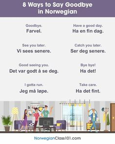 Say goodbye Bye Bye, Indonesian Language, Turkish Language, Goodbye In Dutch, Norway Culture, Norway Language, Danish Language, Norwegian Words, Learning Languages Tips