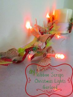 DIY Decorate you Christmas Lighting Garland with Ribbon and Burlap Scraps!!!!