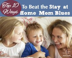 Stay at Home Mom Blues
