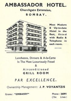 """Ad for the Ambassador Hotel, as it appeared in the locally published """"Meet Bombay"""" tourist's guide. The Ambassador was my """"plan B"""" hotel for times when the Taj was unavailable. Vintage India, Vintage Ads, Vintage Images, Vintage Posters, Old Advertisements, Advertising, Bombay To Mumbai, Mumbai City, Ambassador Hotel"""