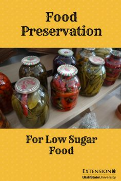 Check out these tips to preserving your low sugar foods. Your wallet will thank you.