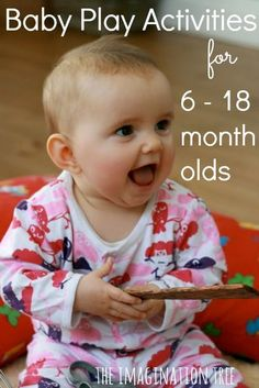 Baby Play activities for 6 to 18 month olds. Repinned by SOS Inc. Resources pinterest.com/sostherapy/.