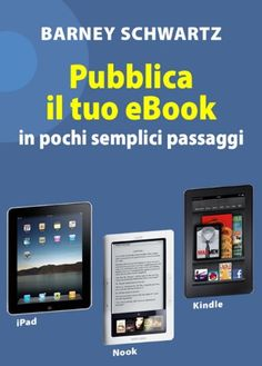 Italian edition of Easy eBook Publishing available at ALL Amazon outlets and Smashwords!