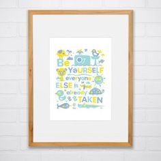Be Yourself Print Framed now featured on Fab. Help Ink: Uplifting Quote Prints For Kids