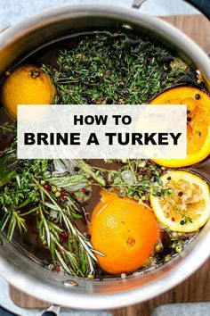 How to Brine a Turkey {Wet Brine} Brining your turkey promises a tender, juicy, and flavorful feast every time. This recipe brings apple cider, citrus, and fresh herbs to the pot for something extra. Turkey Recipes, Beef Recipes, Healthy Recipes, Sweets Recipes, Thanksgiving Recipes, Holiday Recipes, Dinner Recipes, Brine Recipe, Thyme Recipes