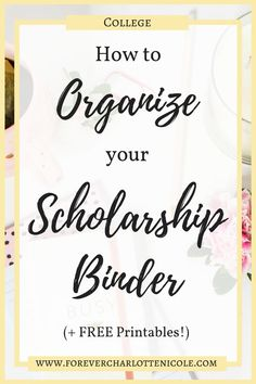 How to Organize Your Scholarship Binder (Plus Five Free Printables) | Scholarships are a great way to offset the price of college, but students can become easily overwhelmed and disorganized due to the large number of application he/she may have. In this post I am revealing how I organize my scholarship binder, along with releasing five printables that I have created and used to stay organized. | Forever Charlotte Nicole | www.thisgirlknowsit.com Financial Aid For College, Scholarships For College, Education College, College Students, Science Education, Physical Education, Education Degree, College Teaching, Teaching Jobs