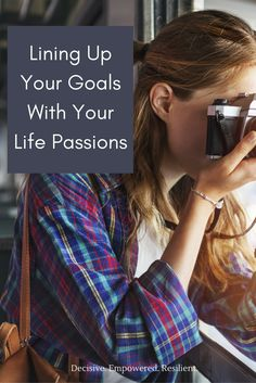 Why lining up our goals with our life passions leads to our success and how to start creating a life filled with joy!