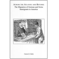 The author discusses several aspects of life of the German and Swiss immigrants to America, based on his research of his ancestors. Includes: changes in Germanic surnames; changes in city and village