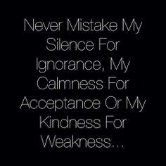 silence.. calmness.. kindness..