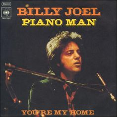 ♫ Sing us a song, you're the piano man   sing us a song tonight   Well, we're all in the mood for a melody   And you've got us feelin' alright ♫ ~ Billy Joel