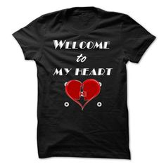 welcome to my heart T Shirts, Hoodie, Tee Shirts ==► Shopping Now!