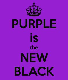 PURPLE is the NEW BLACK. Another original poster design created with the Keep Calm-o-matic. Buy this design or create your own original Keep Calm design now. Purple Love, Purple Lilac, All Things Purple, Shades Of Purple, Deep Purple, Purple And Black, Purple Stuff, Purple Flowers, Magenta